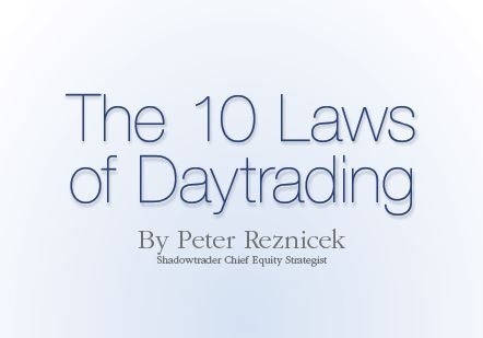 The Ten Laws of Daytrading