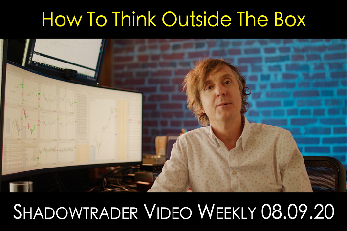 ShadowTrader Video Weekly 08.09.20 | How to Think Outside the Box